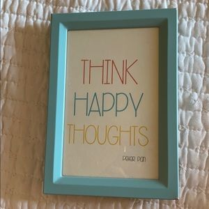 """think happy thoughts"" -peter pan"